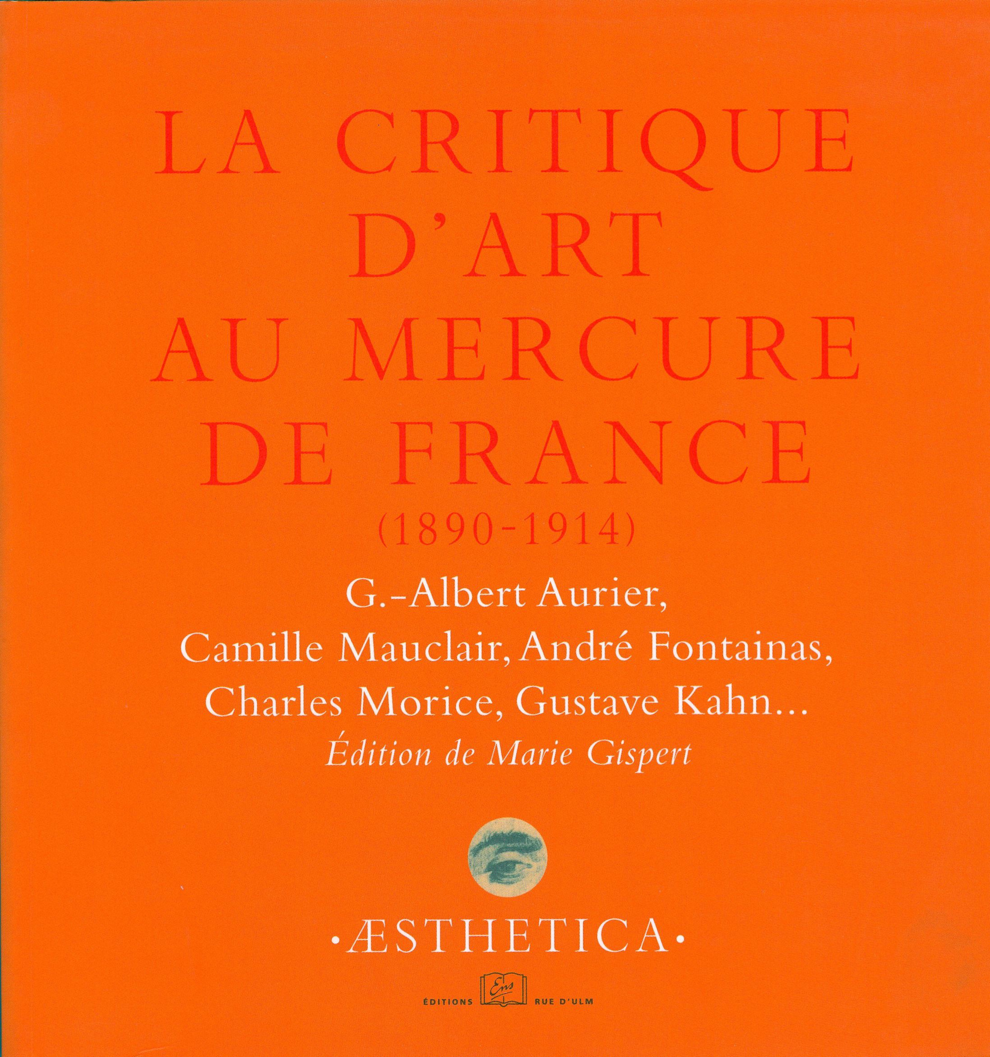 La critique d'art au Mercure de France (1890-1914)