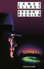 Vente Livre Numérique : Brown's Requiem  - James Ellroy