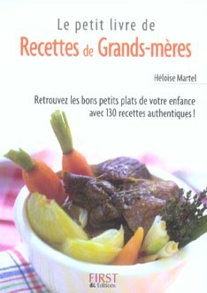 Le Petit Livre De Cuisine; Recettes De Grands-Meres