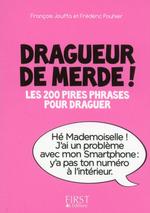 Vente EBooks : Petit Livre de - Dragueur de merde !  - Frédéric Pouhier - François Jouffa