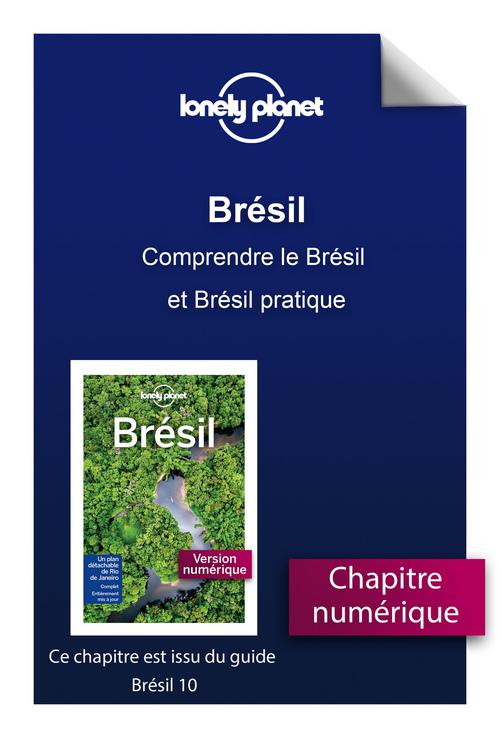 Brésil - Comprendre le Brésil et Brésil pratique  - Lonely Planet Fr