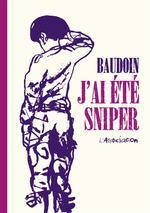 Couverture de J'Ai Ete Sniper