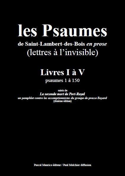Les Psaumes de Saint-Lambert-des-Bois en Prose : Lettres à l'Invisible