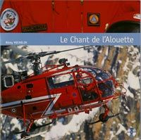 Alouette III ; le chant de l'Alouette