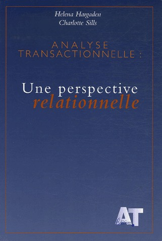 Analyse transactionnelle ; une perspective relationnelle