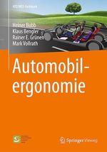 Automobilergonomie  - Mark Vollrath - Heiner Bubb - Rainer E. Grünen - Klaus Bengler