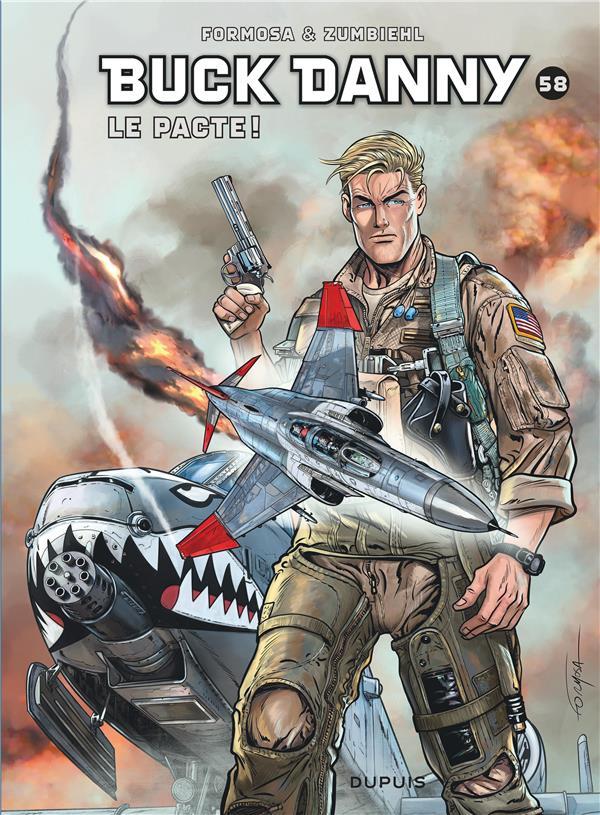 Les aventures de Buck Danny T.58 ; le pacte !