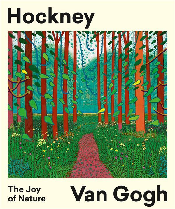 Hockney / van gogh - the joy of nature
