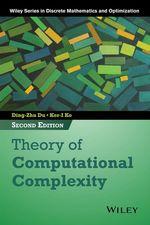 Theory of Computational Complexity  - Ding-Zhu Du - Ker-I Ko