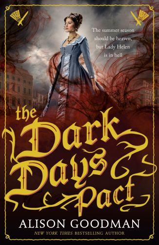 THE DARK DAYS PACT - A LADY HELEN NOVEL 2