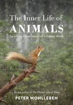 Vente Livre Numérique : The Inner Life of Animals  - Peter Wohlleben
