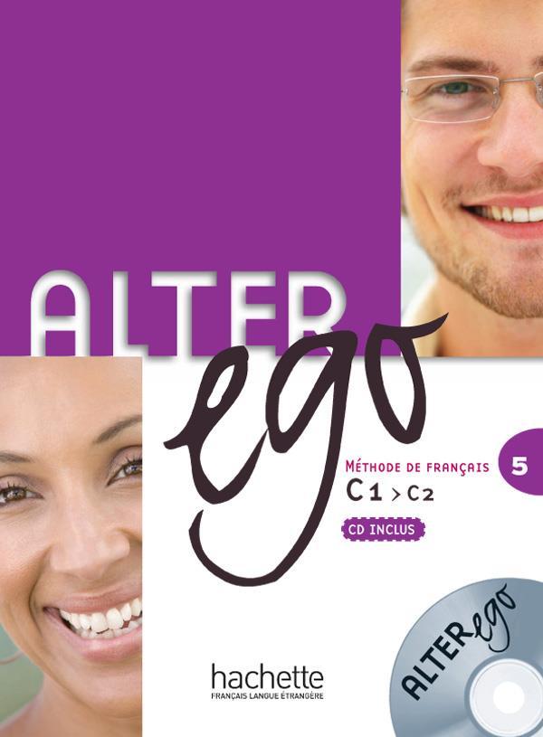 Alter Ego T.5; Francais-Langues Etrangeres ; Livre De L'Eleve