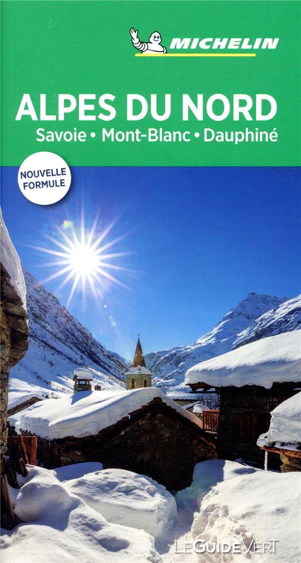Le guide vert ; Alpes du Nord ; Savoie, Mont-Blanc, Dauphiné