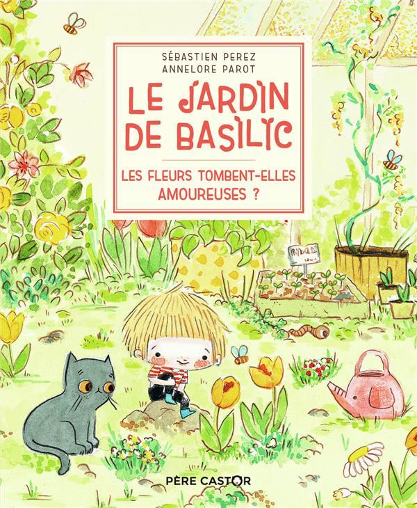 Le jardin de Basilic ; les fleurs tombent-elles amoureuses ?