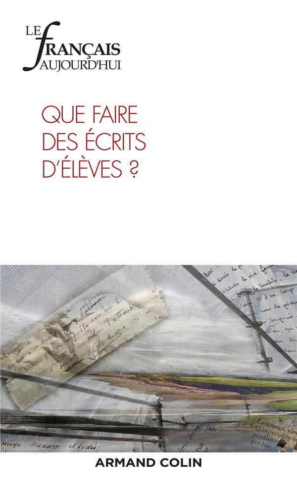 Revue le francais d'aujourd'hui n.203 ; que faire des ecrits d'eleves ?