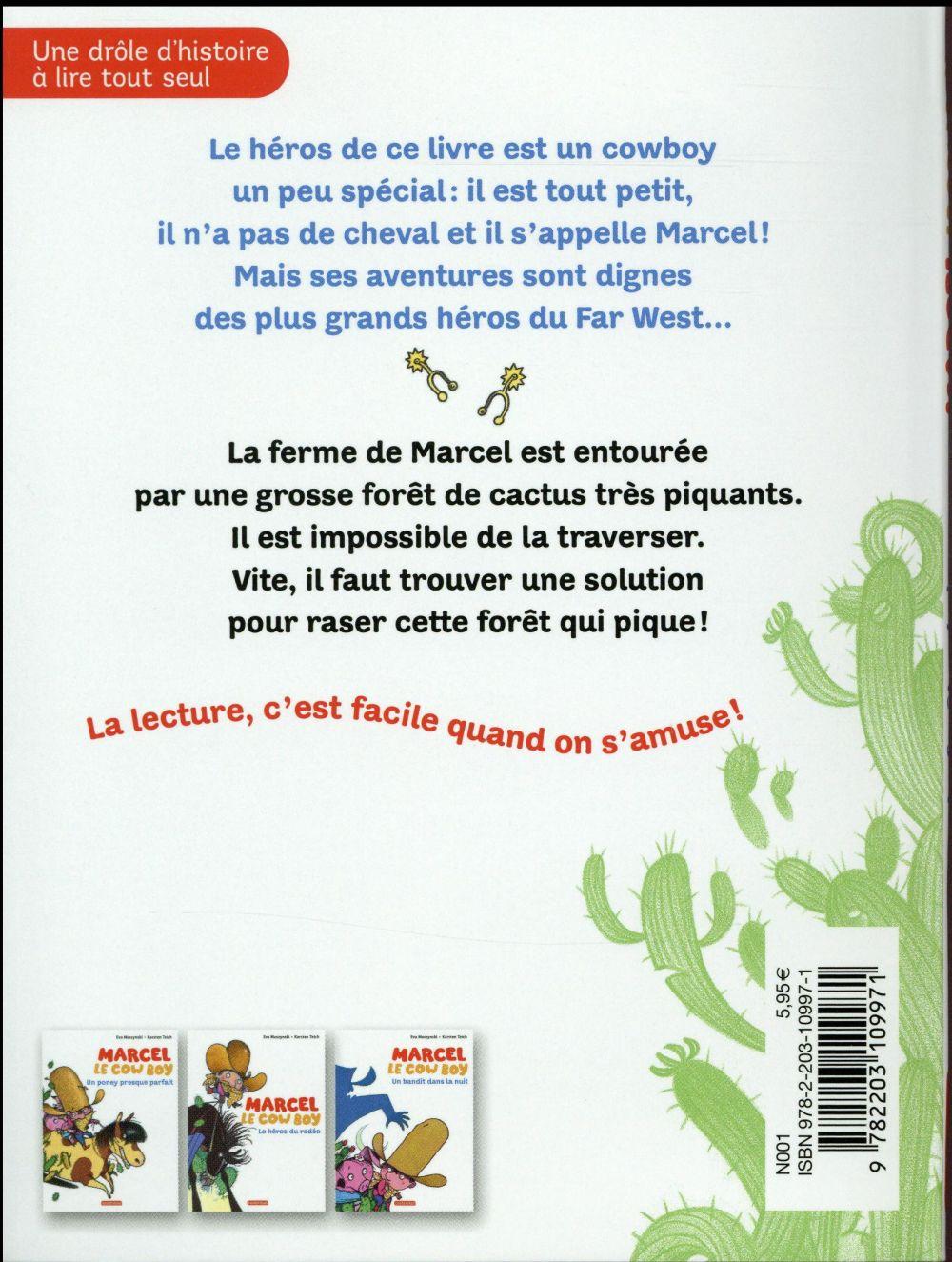 Marcel le cowboy t.1 ; la forêt qui pique