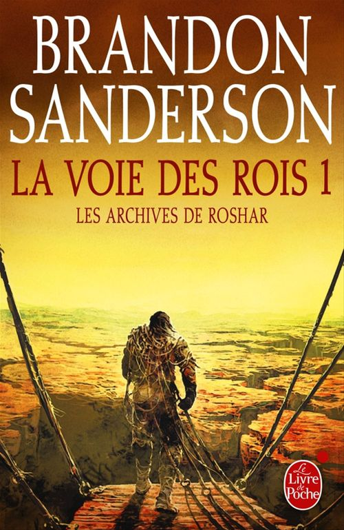 Les archives de Roshar t.1 ; la voie des rois