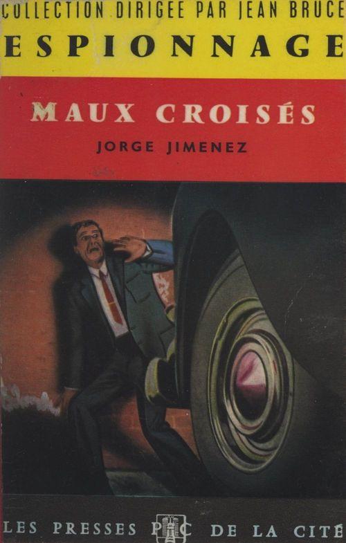 Maux croisés  - Jorge Jimenez