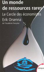 Vente Livre Numérique : Un monde de ressources rares  - Erik Orsenna - Le Cercle des économistes