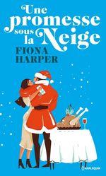 Vente EBooks : Une promesse sous la neige  - Fiona Harper