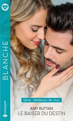 Vente EBooks : Le baiser du destin  - Amy Ruttan