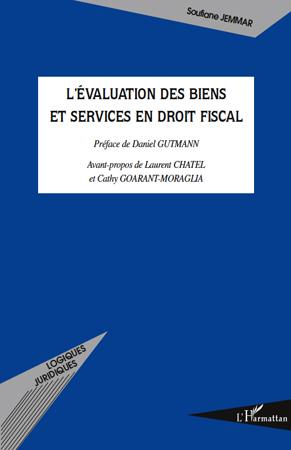 L'Evaluation Des Biens Et Services En Droit Fiscal