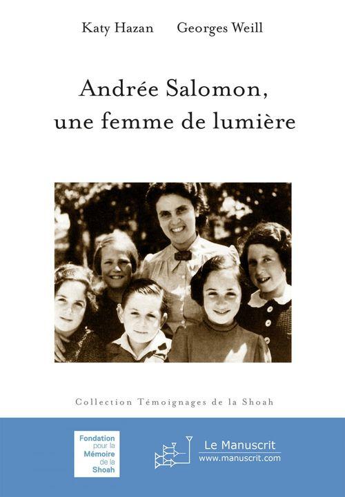 Andrée Salomon, une femme de lumière