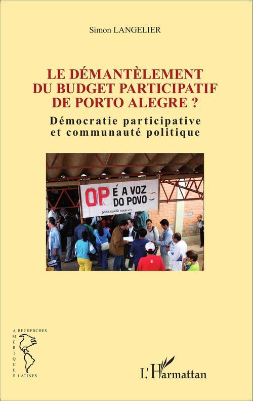 Le démantèlement du budget participatif de Porto Alegre ? démocratie partcipative et communauté politique