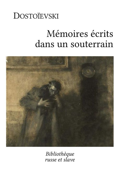 Mémoires écrits dans un souterrain