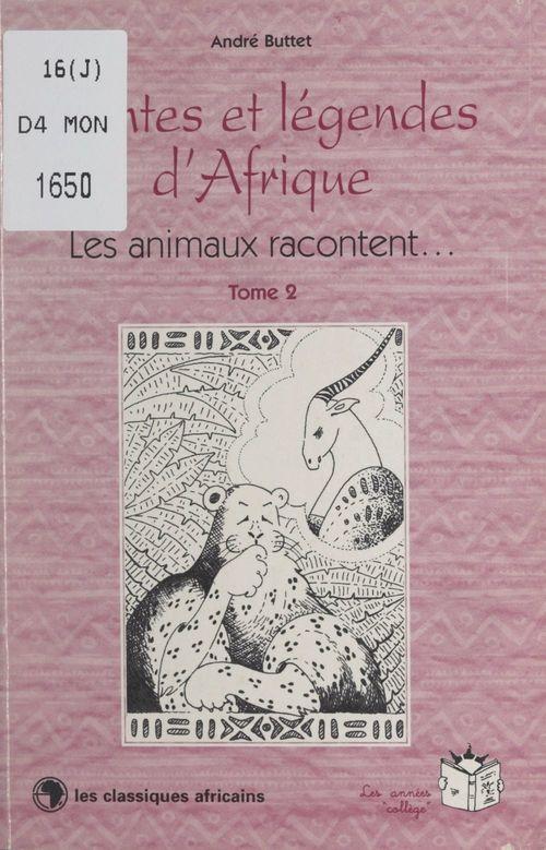 Contes et légendes d'Afrique (2)