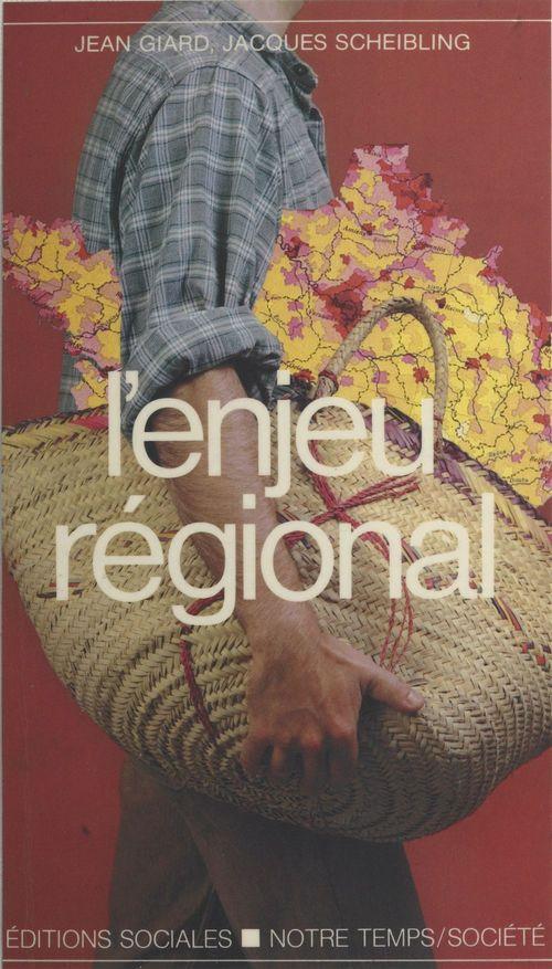 L'enjeu régional : une démarche autogestionnaire