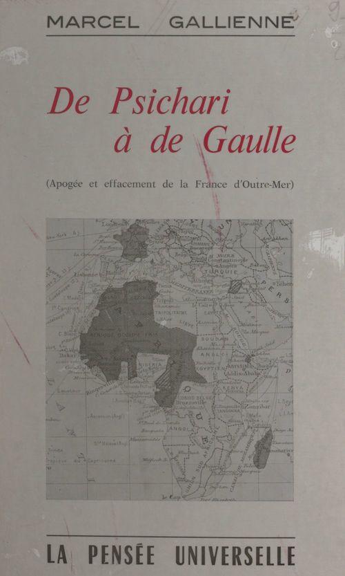 De Psichari à de Gaulle  - Marcel Gallienne