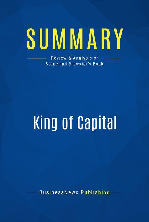 Summary: King of Capital