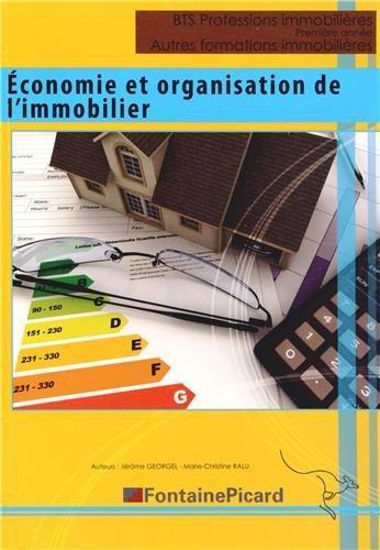 Eco et org. de l'immobilier les marches immobiliers bts prof. immobilieres/licence