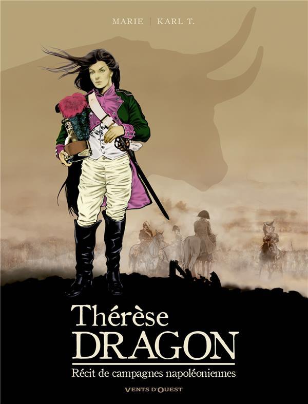 Thérèse, dragon ; récit de campagnes napoléoniennes