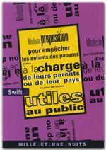 Vente EBooks : Modeste proposition pour empêcher les enfants des pauvres d'être à la charge de leurs parents ou  - Jonathan Swift