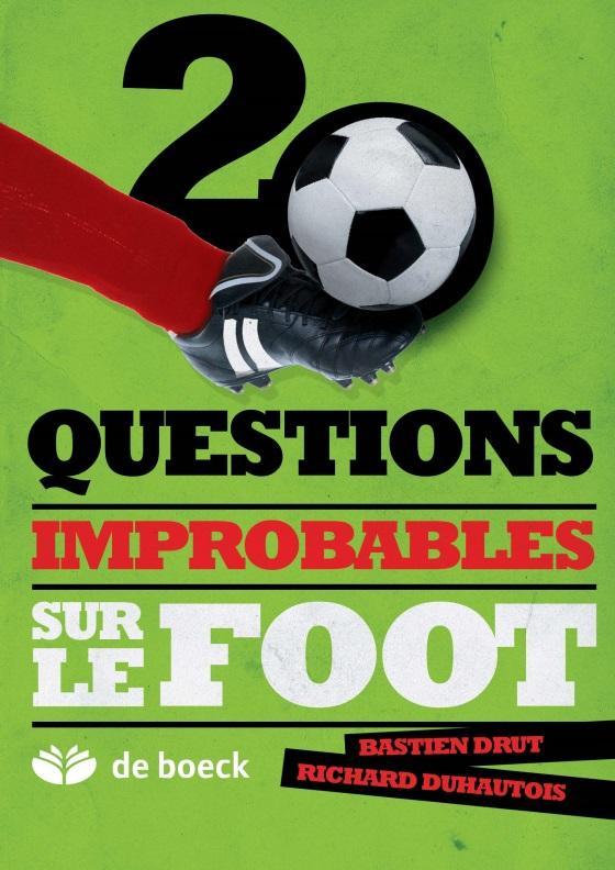 Questions improbables sur le foot
