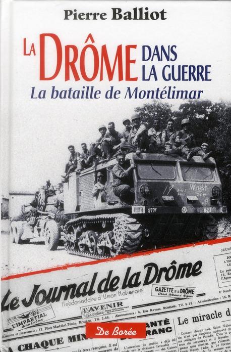 La Drôme dans la guerre ; la bataille de Montélimar