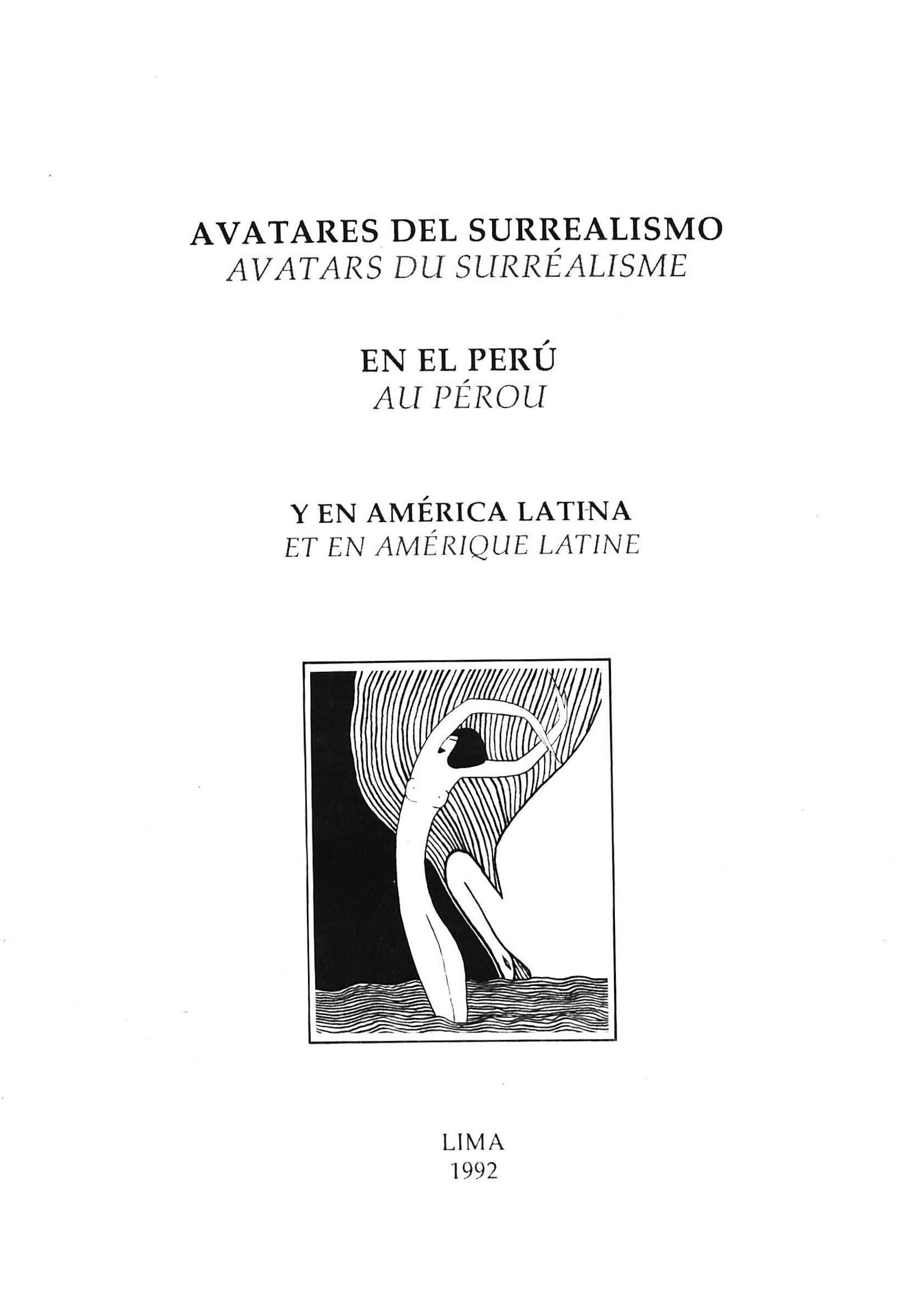 Avatares del surrealismo en el Perú y en América Latina