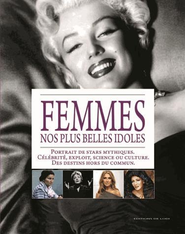 Femmes ; nos plus belles idoles