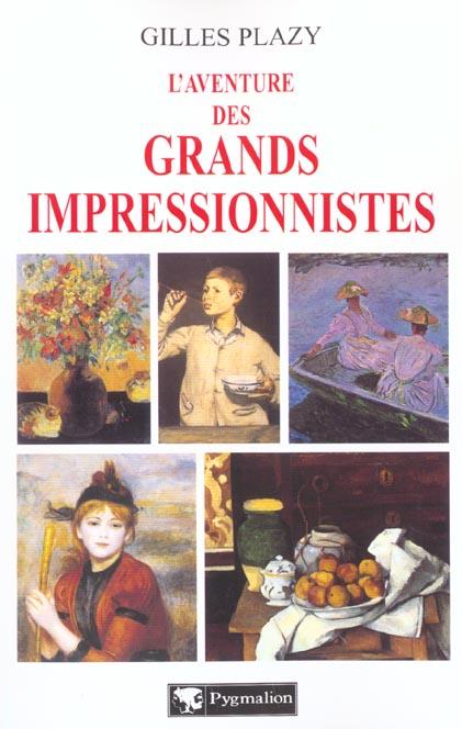L'aventure des grands impressionistes