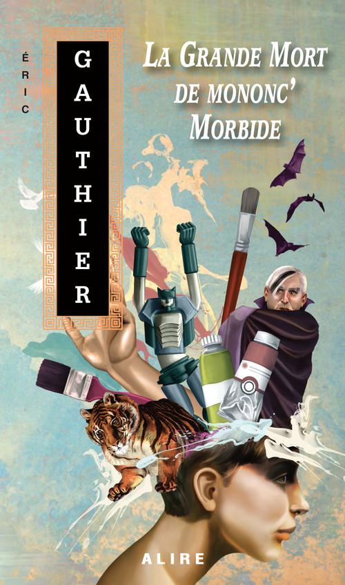 Grande Mort de mononc' Morbide (La)