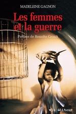 Vente EBooks : Les femmes et la guerre  - Madeleine Gagnon