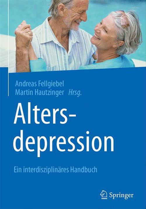 Altersdepression  - Martin Hautzinger  - Andreas Fellgiebel