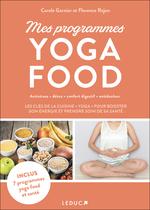 Vente EBooks : Mes programmes Yoga Food  - Carole GARNIER - Florence Rajon