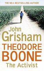 Vente Livre Numérique : Theodore Boone: The Activist  - Grisham John