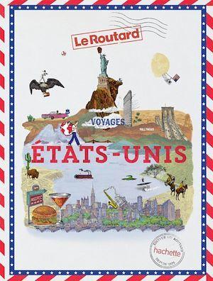 Guide du Routard ; voyages Etats-Unis