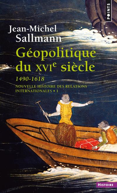 Geopolitique du xvie siecle (1490-1618)