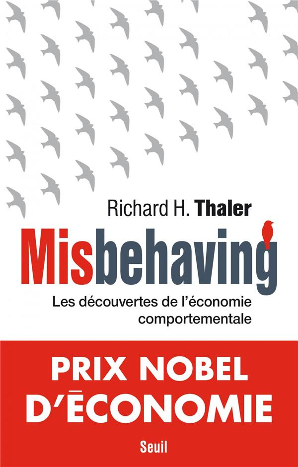 Misbehaving - Les Decouvertes De L'Economie Comportementale