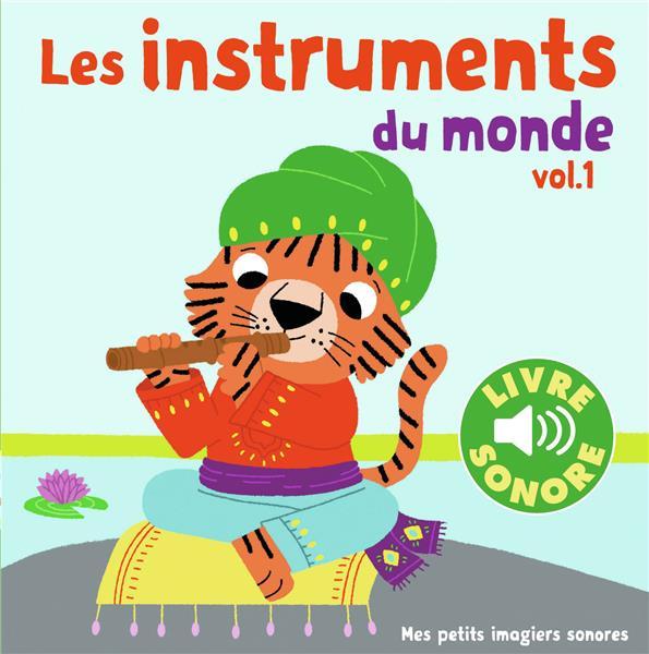 LES INSTRUMENTS DU MONDE (TOME 1) - 6 IMAGES A REGARDER, 6 SONS A ECOUTER Billet Marion